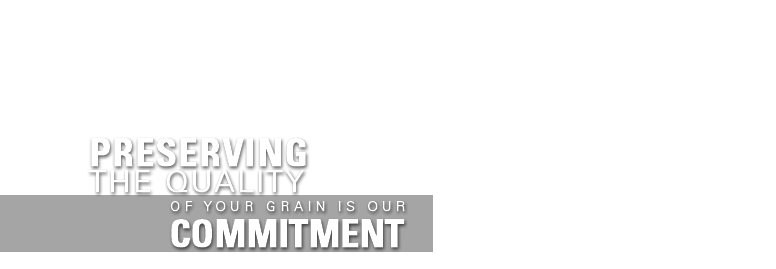 Preserving the quality of your grain is our commitment